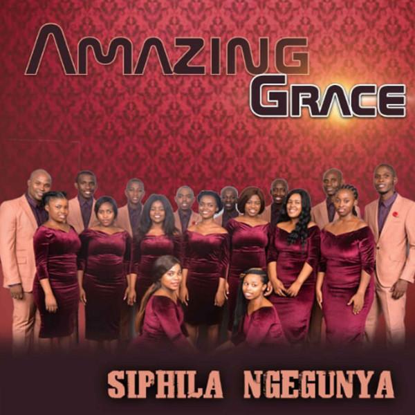 Amazing Grace - Siphila Ngegunya - Album