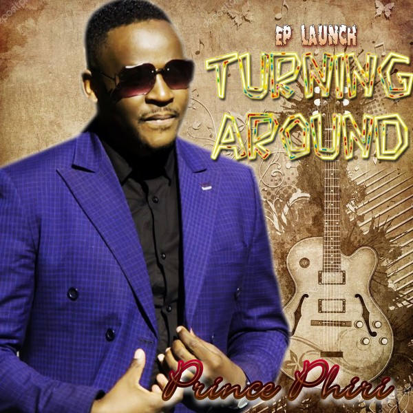 Prince Phiri – Turning Around