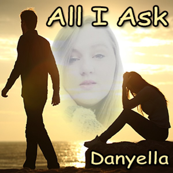 Danyella – All I Ask