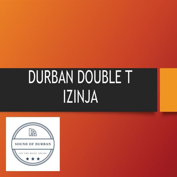 Durban Double T - Izinja - Album