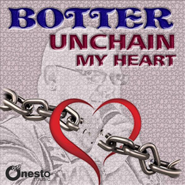 Botter - Unchain my Heart - Album