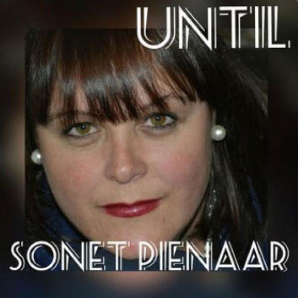 Sonet Pienaar - Until