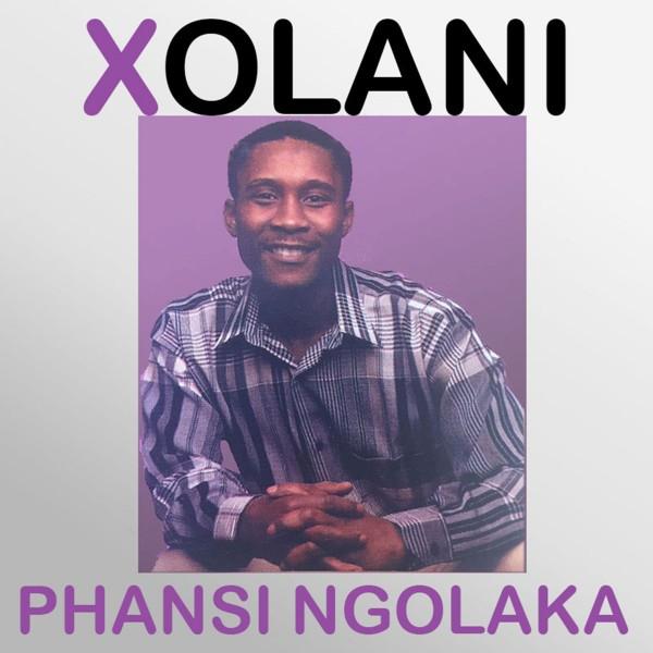Xolani - Phansi Ngolaka - Album
