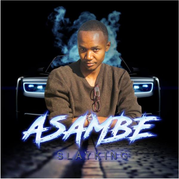 Slay King - Asambe - Album