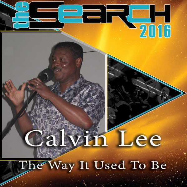 Calvin Lee - The Way It Used To Be