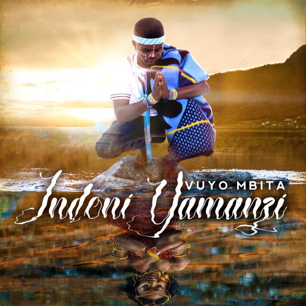 Vuyo Mbita - Indoni Yamanzi - Album