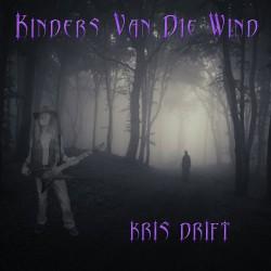 Kris Drift – Kinders Van Die Wind
